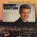 Bobby Vinton - Drive-In Movie Time