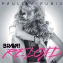Paulina Rubio - Brava! Reload