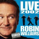 Robin Williams - Live 2002