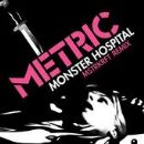 Monster Hospital (MSTRKRFT Remix)