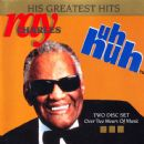 His Greatest Hits (Uh-Huh)