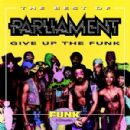 Parliament Album - The Best Of Parliament: Give Up The Funk