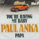 Paul Anka - You're Having My Baby