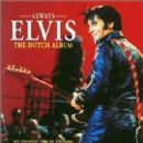 Always Elvis: The Dutch Album