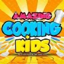 Amazing Cooking Kids