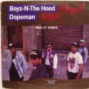 Boyz-N-The-Hood / Dopeman