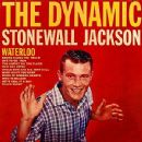 Stonewall Jackson - The Dynamic Stonewall Jackson