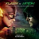 The Flash vs. Arrow (Music Selections from the Epic 2-Night Event) - Blake Neely