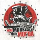 Mobb Deep - More Money, More Murda