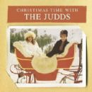 The Judds - Christmas Time With The Judds