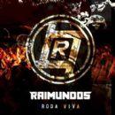 Raimundos - Roda Viva (Volume 2)