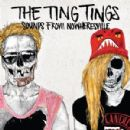 The Ting Tings Album - Sounds from Nowheresville