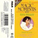 Magic Moments With Elvis Presley