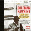 Coleman Hawkins - Good Old Broadway