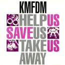 Help Us-Save Us-Take Us Away