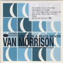 Van Morrison - Once In A Blue Moon