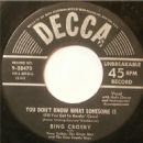 Bing Crosby - You Don't Know What Lonesome Is (Till You Get To Herdin' Cows) / Open Up Your Heart