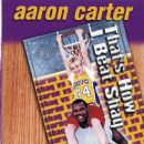 That's How I Beat Shaq - Aaron Carter - Aaron Carter