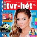 Jennifer Lopez - Tvr-hét Magazine Cover [Hungary] (4 March 2013)