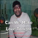Mike Bailey - Can We Make Love Tonight (feat. Crayge Lindesay & Horace Washington)