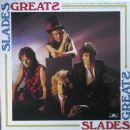 Slades Greats