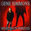 Speaking In Tongues - Gene Simmons - Gene Simmons