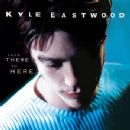 Kyle Eastwood - From There To Here