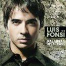 Luis Fonsi - Palabras Del Silencio