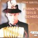 Frank's Wild Demos - Tom Waits - Tom Waits