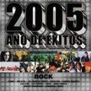 Various Artists Album - 2005 Ano De Exitos Rock