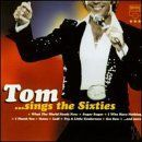 Tom…Sings the Sixties