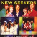 The New Seekers - Together Again / Anthem