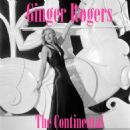 "Ginger Rogers - The Continental (feat. Eric Rhodes) [Original Soundtrack from ""Gay Divorcée""]"