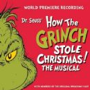 HOW THE GRINCH STOLE CHRISTMAS-THE MUSICAL. Original 1966 Television Sound Track