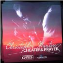 Chris Martin - Cheaters Prayer