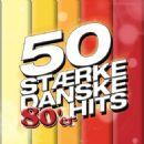 Sebastian - 50 Stærke Danske 80'er Hits