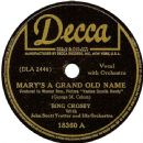 Bing Crosby - Mary's A Grand Old Name