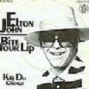 Elton John - Bite Your Lip / Chicago