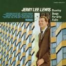 Country Songs for City Folks/All Country - Jerry Lee Lewis