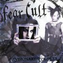 Fear Cult - Visionary Complex