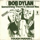 Something There Is About You / Tough Mama