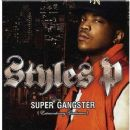 Styles P. - Super Gangster (Extraordinary Gentleman)