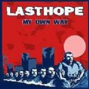 Last Hope Album - My Own Way