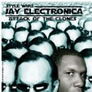 Jay Electronica - Attack of the Clones