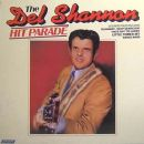 The Del Shannon Hit Parade