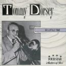Tommy Dorsey - So Little Time