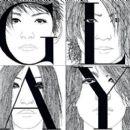 Glay - MUSIC LIFE