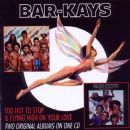 The Bar-Kays - Too Hot To Stop & Flying High On Your Love