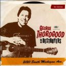 George Thorogood - dd 2120 South Michigan Ave.