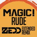Magic! Album - Rude (Zedd Extended Remix)